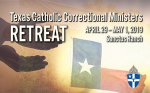Texas Catholic Correctional Ministers Retreat @ Santus Ranch