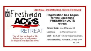 Incoming HS Freshman ACTS Retreat @ St. Mary's University